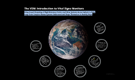Copy of The VSM: Introduction to Vital Signs Monitors