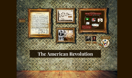 Copy of Unit 2 Review: The American Revolution
