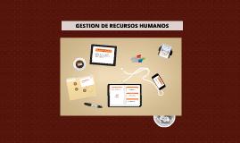 Copy of Copy of GESTION DE RECURSOS HUMANOS