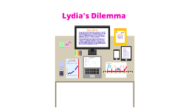 Lydia's Dilemma