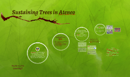 Copy of Copy of Sustaining Trees in Ateneo
