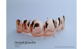 Copy of Dental Jewelry
