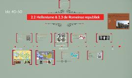 2.2 Hellenisme + 2.3 Romeinse Republiek