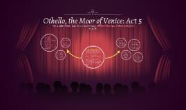 Othello: Act 5