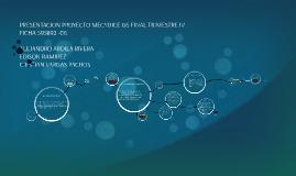 Copy of PRESENTACION PROYECTO MECYDICE G6 FINAL TRIMESTRE IV