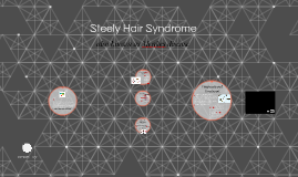 Steely Hair Syndrome