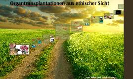 Organtransplantationen aus ethischer Sicht