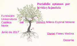 Portafolio optamos por la vida y la justicia