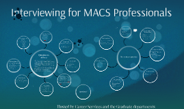Interviewing for MACS Professionals