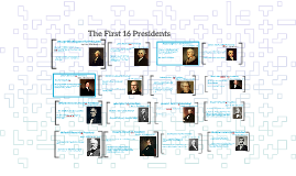 The First 16 Presidents