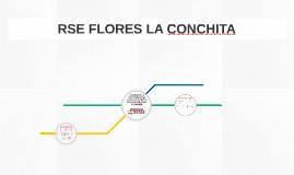 RSE FLORES LA CONCHITA