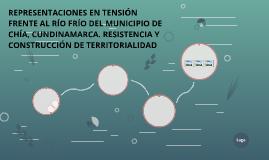 REPRESENTACIONES EN TENSIÓN FRENTE AL RÍO FRÍO DEL MUNICIPIO