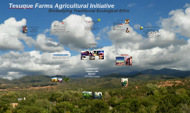 Tesuque Farms Agricultural Initiative