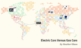 Electric Cars Versus Gas Cars