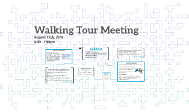 Walking Tour Meeting