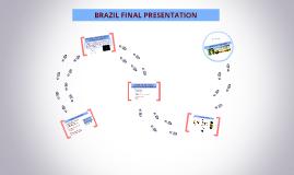 BRAZIL Final Presentation
