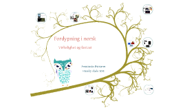 Fordypning i et litterært tema i norsk