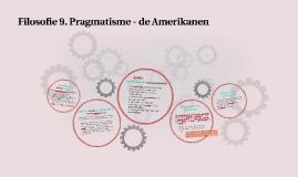 Filosofie 9. Pragmatisme - de Amerikanen