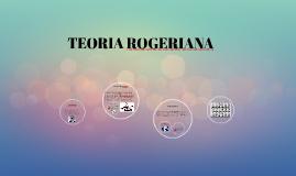Copy of                 TEORIA ROGERIANA