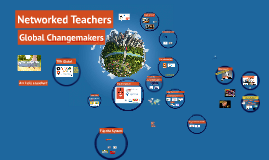 Copy of Networked Teacher, Global Changemakers
