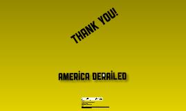 America derailed