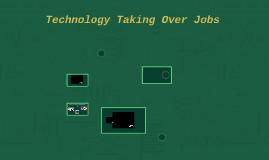 Technology Taking Over Jobs
