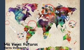 Mis Viajes Futuros