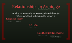 Relationships in Armitage