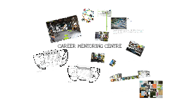 CAREER MENTORING CENTRE