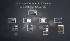Graduate Students Satisfaction