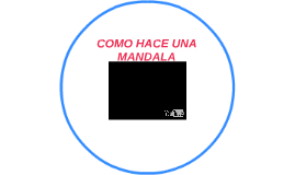 COMO HACE UNA MANDALA