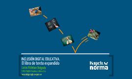Copy of Copy of Inclusión digital educativa. El libro de texto expandido