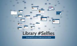Library Selfies - Dist Ed