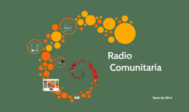 Copy of La Radio Comunitaria