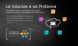 La Solución a un Problema