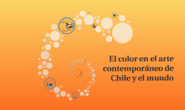 El color en el arte contemporáneo de Chile y el mundo