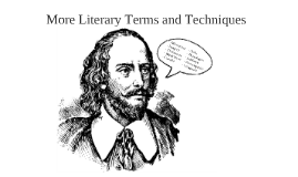 Copy of More Literary Terms and Techniques