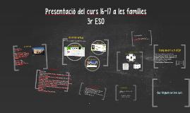 Copia de Copy of Copy of Presentació per a les famílies 3r ESO CURS 15-16