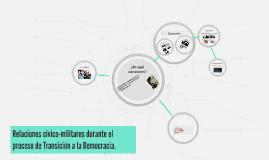 Relaciones cívico-militares durante el proceso de Transición