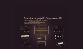 Synthèse de projet2_l'impression 3D