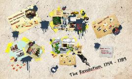 The American Revolution, 1754 - 1789