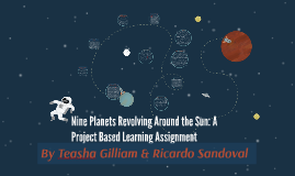 Nine Planets Revolving Around the Sun: A Project Based Learn