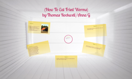 How to eat fried worms by thomas rockwell by katie boisen on prezi how to eat fried worms ccuart Images