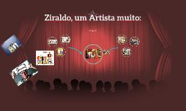 Ziraldo, um Artista muito: