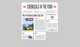 CHEMICALS IN THE FOOD