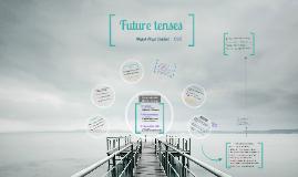 CL5 - Future Tenses