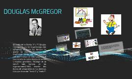 DOUGLAS McGREGOR