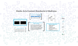 MT Media Arts Standards & Mediums - Wes Hines