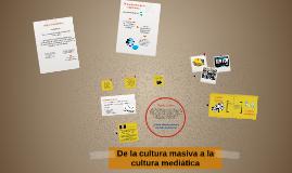 MARITA MATA - De la cultura masiva a la cultura mediática