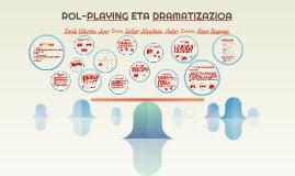 ROL-PLAYING ETA DRAMATIZAZIO